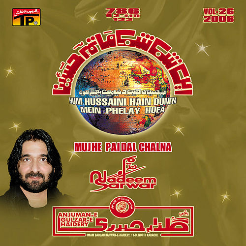 Mujhe Paidal Chalna, Vol. 26 by Nadeem Sarwar