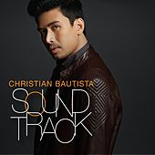 Soundtrack by Christian Bautista