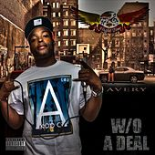 W / O a Deal by Avery