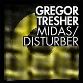 Play & Download Midas/Disturber by Gregor Tresher | Napster