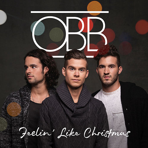 Play & Download Feelin' Like Christmas by OBB | Napster