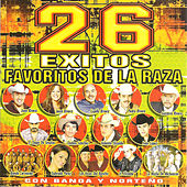 Play & Download 26 Exitos Favoritos de la Raza by Various Artists | Napster