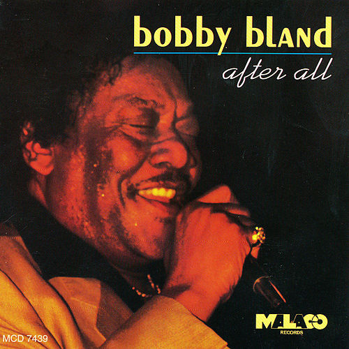 Play & Download After All by Bobby Blue Bland | Napster