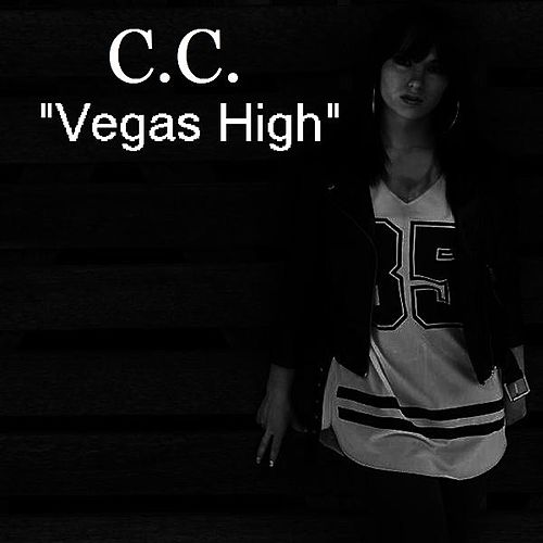 Play & Download Vegas High by C.C. | Napster