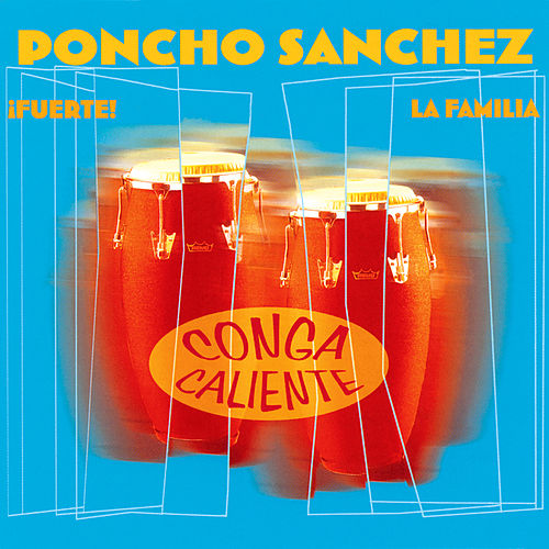Play & Download Conga Caliente by Poncho Sanchez | Napster