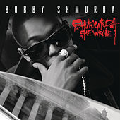 Shmurda She Wrote by Bobby Shmurda