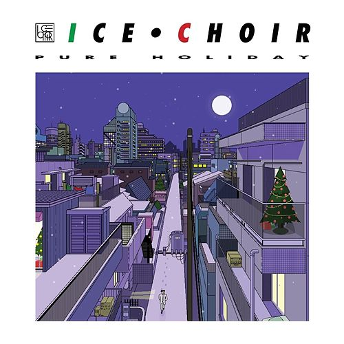 Play & Download Pure Holiday - Single by Ice Choir | Napster