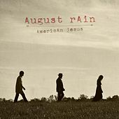 Play & Download American Jesus by August Rain | Napster