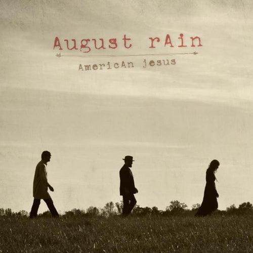 American Jesus by August Rain