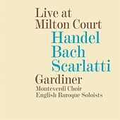 Handel, Bach & Scarlatti: Live at Milton Court by Various Artists