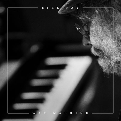Play & Download War Machine by Bill Fay | Napster