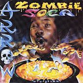 Play & Download Zombie Soca by Arrow | Napster