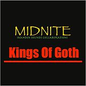 Play & Download Kings of Goth by Midnite | Napster