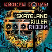 Play & Download Skateland Killer Riddim by Various Artists | Napster