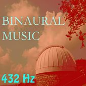 Play & Download Binaural Music, Vol. 9 by 432 Hz | Napster