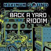 Play & Download Back a Yard Riddim by Various Artists | Napster