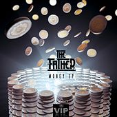 Play & Download Money EP by Father | Napster