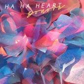 Ha Ha Heart by Donora