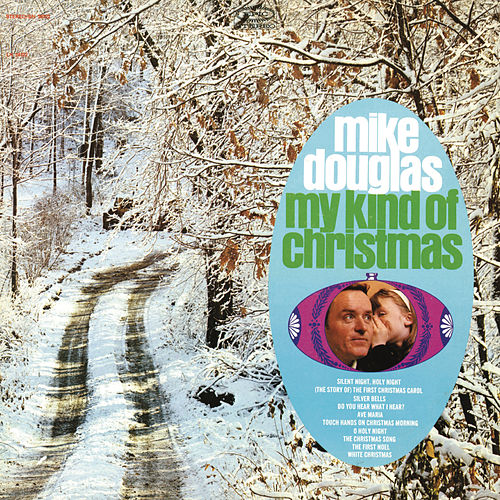 My Kind of Christmas by Mike Douglas