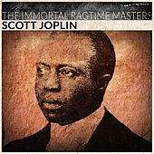 The Immortal Ragtime Masters (Remastered) von Scott Joplin