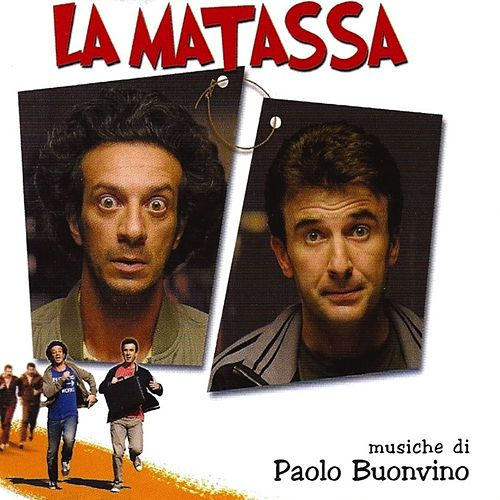 Play & Download La matassa (Original Motion Picture Soundtrack) by Paolo Buonvino | Napster