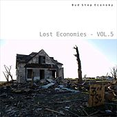 Play & Download Lost Economies, Vol. 5 by Various Artists | Napster