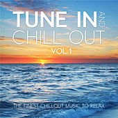 Tune In & Chill Out, Vol. 1 by Various Artists