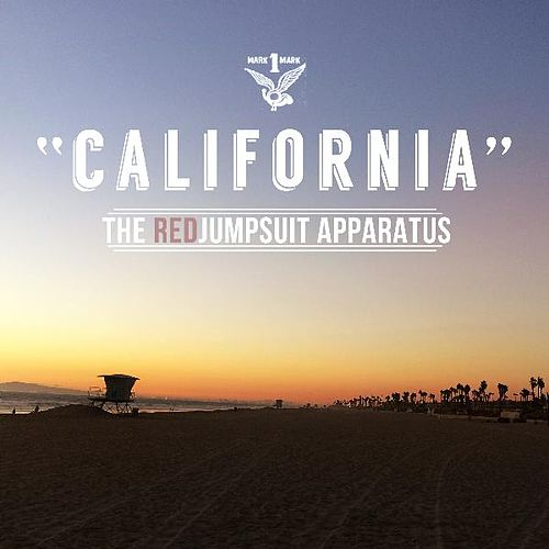 Play & Download California by The Red Jumpsuit Apparatus | Napster
