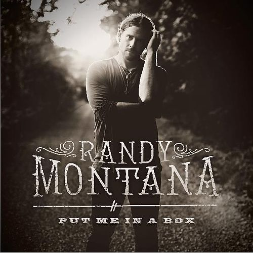 Play & Download Put Me in a Box by Randy Montana | Napster