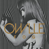 Play & Download Fog - EP by Owlle | Napster