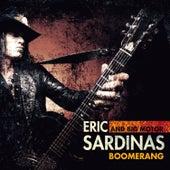 Play & Download Boomerang by Eric Sardinas | Napster