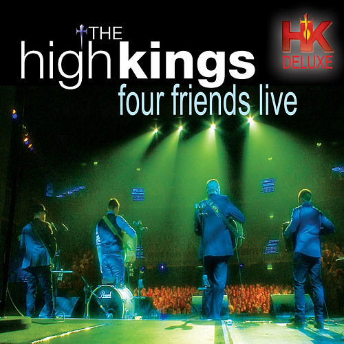 Four Friends Live von The High Kings