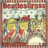 Beatlegrass by The Grassmasters