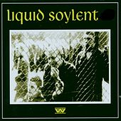 Play & Download Liquid Soylent by :wumpscut: | Napster