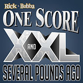 Play & Download One Score XXL and Several Pounds Ago - Best of 2014 by Rick & Bubba | Napster