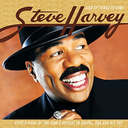 Play & Download Sign Of Things To Come by Steve Harvey | Napster