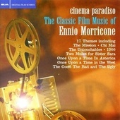 Play & Download Cinema Paradiso: The Classic Film Music Of... by Ennio Morricone | Napster