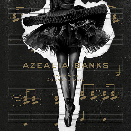 Play & Download Broke With Expensive Taste by Azealia Banks | Napster