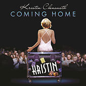 Play & Download Coming Home by Kristin Chenoweth | Napster