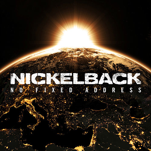 No Fixed Address by Nickelback