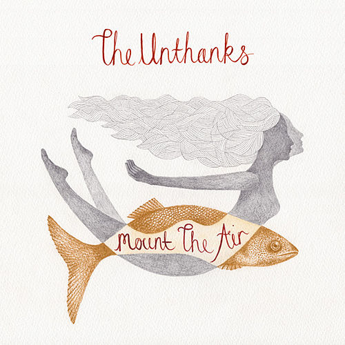 Play & Download Mount The Air by The Unthanks | Napster