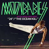 Play & Download 24 / The Ocean Kill by Moonbabies | Napster