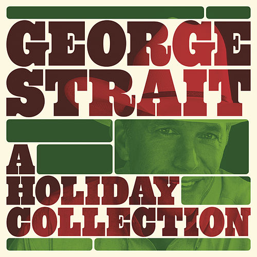 Play & Download A Holiday Collection by George Strait | Napster