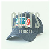 Play & Download Being It - Single by Cults | Napster