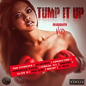 Tump It Up Riddim by Various Artists