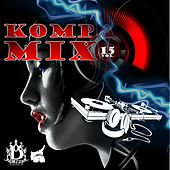 Play & Download Kompa Mix, Vol. 15 by Various Artists | Napster