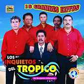 Play & Download 16 Grandes Exitos by Los Inquietos Del Tropico | Napster