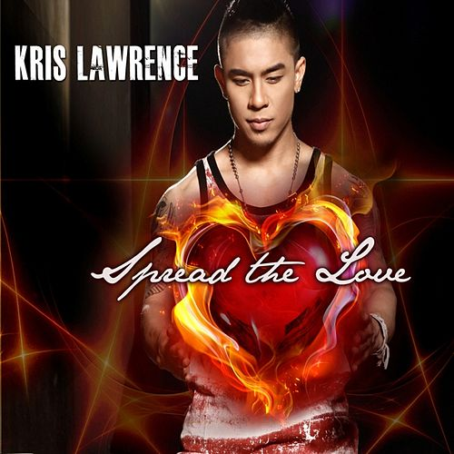 Spread the Love by Kris Lawrence