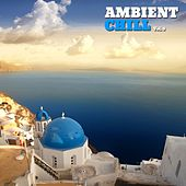 Ambient Chill, Vol. 3 by Various Artists