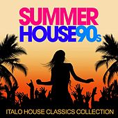 Play & Download Summer House 90s (Italo House Classics Collection) by Various Artists | Napster